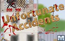 Unfortunate Accidents