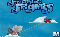 Frantic Frigates